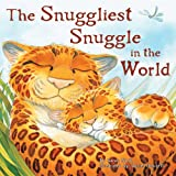 img - for The Snuggliest Snuggle in the World book / textbook / text book