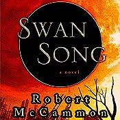 Swan Song | [Robert McCammon]