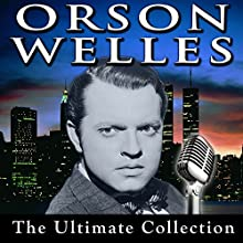Mercury Theatre: Three Short Stories - I'm a Fool, The Open Window, and My Little Boy - August 8, 1938  by Orson Welles Narrated by Orson Welles