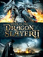 Dawn of the Dragon Slayer 2: Enter the Dragon Slayer
