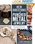 New Directions in Punched Metal Jewel...