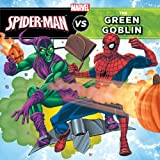 img - for The Amazing Spider-Man vs. Green Goblin (A Marvel Super Hero vs. Book) book / textbook / text book