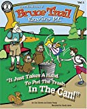 The Adventures of Bruce Trail Enviro P.I.: