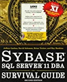 img - for Sybase SQL Server 11 Dba Survival Guide book / textbook / text book