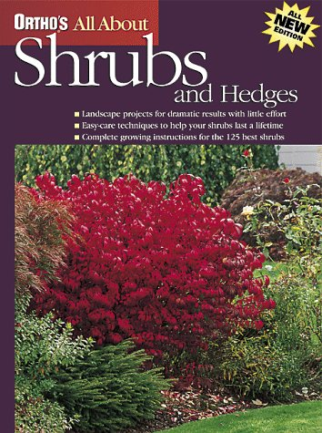 Ortho's All About Shrubs and Hedges (Ortho's All About Gardening) (Ortho's All About Gardening), ORTHO BOOKS