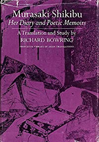 Murasaki Shikibu, her diary and poetic memoirs: A translation and study (Princeton library of Asian translations) download ebook
