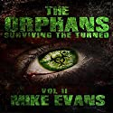 Surviving the Turned: The Orphans Vol II Audiobook by Mike Evans Narrated by Jack Wallen, Jr.