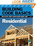 Building Code Basics, Residential: Ba...