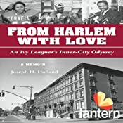 From Harlem with Love: An Ivy Leaguer's Inner City Odyssey | [Joseph Holland]