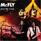 Mcfly Just My Luck