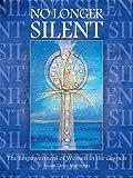 No Longer Silent: The Empowerment of Women in the Gospels