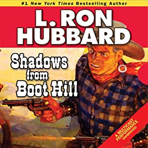 Shadows from Boot Hill | [L. Ron Hubbard]