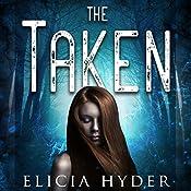 The Taken | [Elicia Hyder]