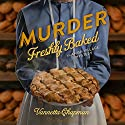 Murder Freshly Baked: An Amish Village Mystery, Book 3 (       UNABRIDGED) by Vannetta Chapman Narrated by Renee Ertl