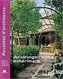 echange, troc Marie-Pierre Dubois Petroff - Recettes d'architecte - Aménagements extérieurs