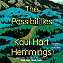 The Possibilities: A Novel (       UNABRIDGED) by Kaui Hart Hemmings Narrated by Joy Osmanski