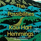 The Possibilities: A Novel | [Kaui Hart Hemmings]