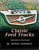 img - for Classic American Ford Trucks (Automotive Americana Book 1) book / textbook / text book