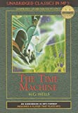 The Time Machine (Unabridged Classics in MP3)