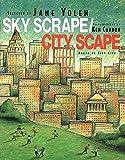 Sky Scrape/City Scape: Poems of City Life