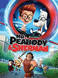 Mr. Peabody & Sherman 2014 PG Amazon com Mr Peabody Sherman Ty Burrell Max Charles Ariel 200x267 Movie-index.com