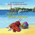 Murder Wears Mittens | Sally Goldenbaum