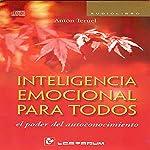 Inteligencia emocional para todos [Emotional Intelligence for All] | Anton Teruel