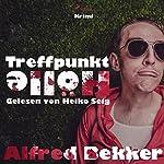 Treffpunkt Hölle | Alfred Bekker