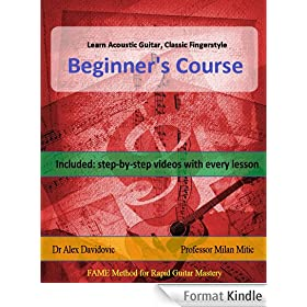 Learn Acoustic Guitar, Classic Fingerstyle: Beginner's Course (English Edition)
