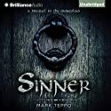 Sinner: A Prequel to the Mongoliad (       UNABRIDGED) by Mark Teppo Narrated by Luke Daniels