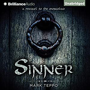 Sinner: A Prequel to the Mongoliad | [Mark Teppo]