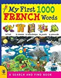 img - for My First 1000 French Words: A Search and Find Book (My First 1000 Words) book / textbook / text book