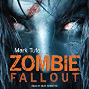 Zombie Fallout: Zombie Fallout, Book 1 | Mark Tufo