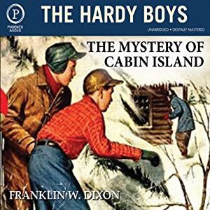 The Mystery of Cabin Island: The Hardy Boys, Book 8 | [Franklin W. Dixon]