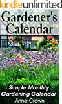 Gardener's Calendar: Simple Monthly G...