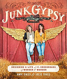 Book Cover: Junk Gypsy: Designing a Life at the Crossroads of Wander & Wonder