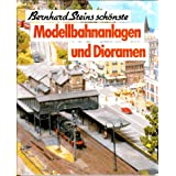 Modellbahnanlagen und Dioramenvon &#34;Bernhard Stein&#34;