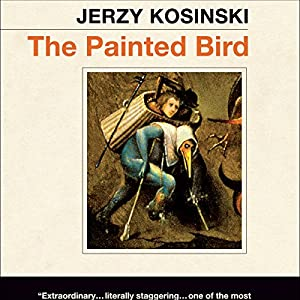 The Painted Bird | [Jerzy Kosinski]