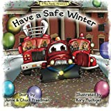 img - for Have a Safe Winter: A Plow Family Adventure book / textbook / text book
