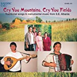 echange, troc Various - Cry You Mountains, Fields