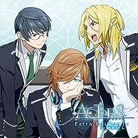 ACTORS - Extra Edition 2 -feat.颯馬、燎、水月出演声優情報