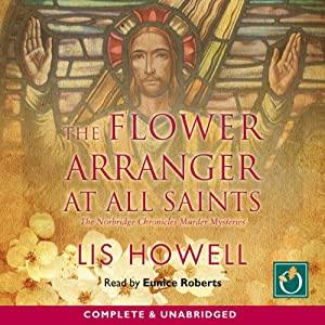 The Flower Arranger at All Saints | [Lis Howell]