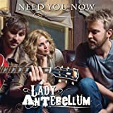 Need You Now (Acoustic) - Lady Antebellum