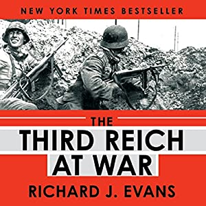 The Third Reich at War Audiobook