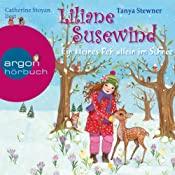 Ein kleines Reh allein im Schnee (Liliane Susewind 8) | Tanya Stewner