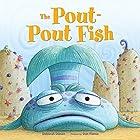 The Pout-Pout Fish Audiobook by Deborah Diesen Narrated by Alexander Gould
