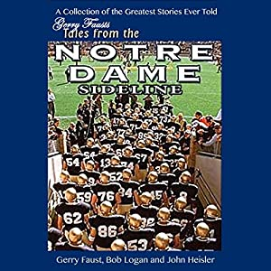 Gerry Faust's Tales from the Notre Dame Sideline Audiobook