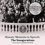Historic Moments in Speech: The Inaugurations |  The Speech Resource Company