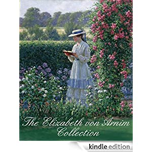THE ELIZABETH VON ARNIM COLLECTION (illustrated, 7 books by von-Arnim whose book was on Downton-Abbey)