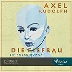 Die Eisfrau | Axel Rudolph